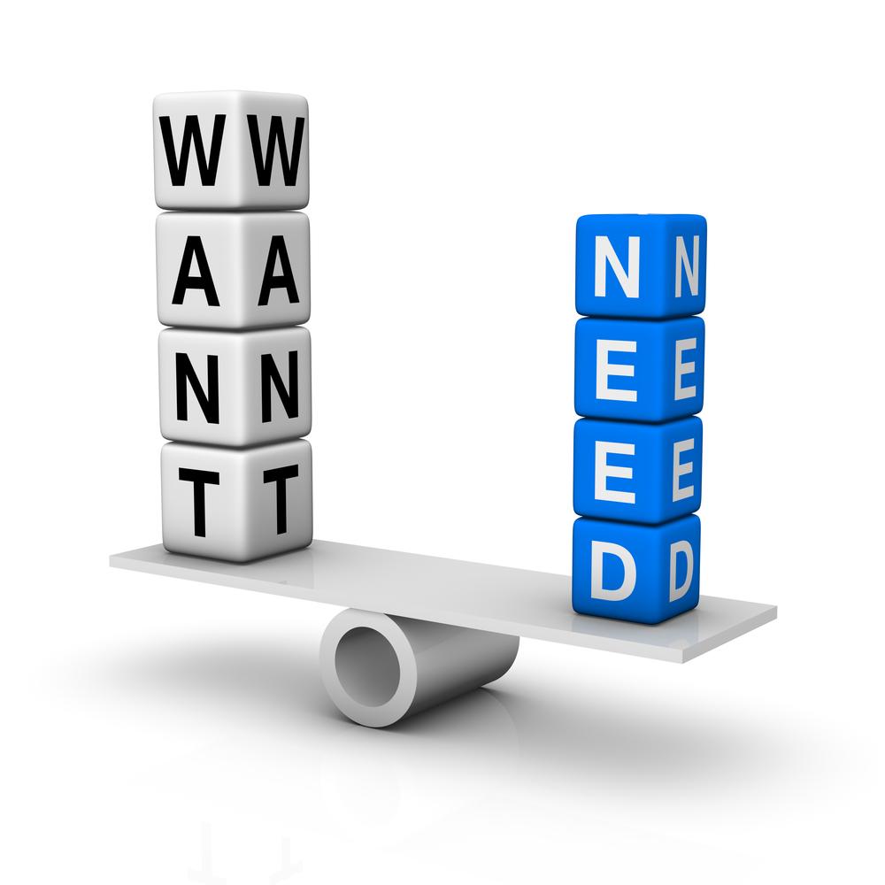Want Versus Need